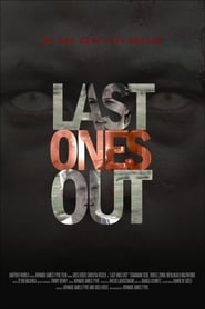 Ver Last Ones Out (2016) Online Gratis