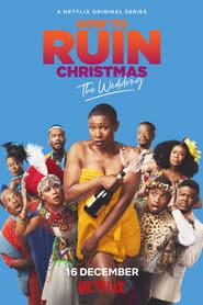 Cómo arruinar la Navidad: La boda