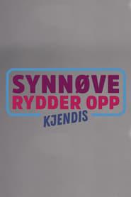 Synnøve Rydder Opp -  Kjendis