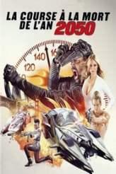 La Course à la mort de l'an 2050 2017
