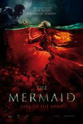 The Mermaid: Lake of the Dead 2018