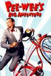Pee-wee's Big Adventure 1985