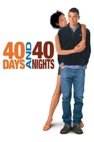 40 Days and 40 Nights 2002 Movie BluRay Dual Audio Hindi Eng 300mb 480p 1GB 720p 2.5GB 8GB 1080p
