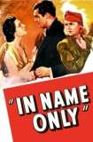 In Name Only 1939