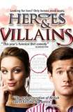 Heroes and Villains 2006