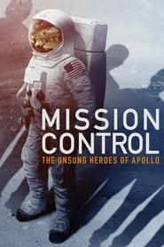 Ver Mission Control: The Unsung Heroes of Apollo (2017) Online Gratis