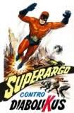 Superargo versus Diabolicus 1966