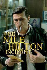 Ver The Nile Hilton Incident (2017) Online Gratis