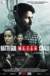 Batti Gul Meter Chalu 2018
