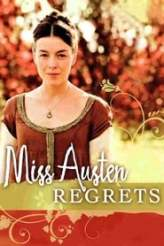 Miss Austen Regrets 2008
