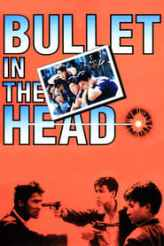 Bullet in the Head 1990