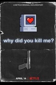 img Por qué me Mataron?