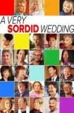 A Very Sordid Wedding 2017