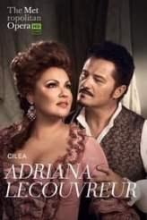 Adriana Lecouvreur - Met Opera Live 2019