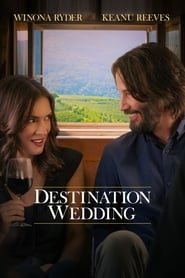 Ver Destination Wedding (2018) Online Gratis