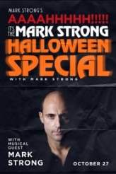 Mark Strong's AAAAHHHHH!!!!! It's the Mark Strong Halloween Special (with Mark Strong) 2018