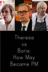 Theresa vs Boris: How May Became PM 2017