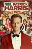 Neil Patrick Harris: Circus Awesomeus 2016