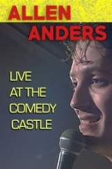Allen Anders: Live at the Comedy Castle (circa 1987) 2018