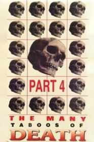 The Many Taboos of Death - Part 4