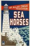 Sea Horses 1926