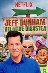 Jeff Dunham: Relative Disaster 2017