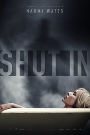 Ver Shut In (2016) Online Gratis