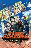 My Hero Academia the Movie: The Two Heroes 2018