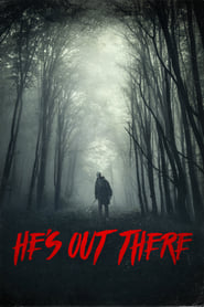 Ver He's Out There (2018) Online Gratis