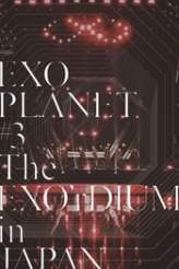 EXO Planet #3 The EXO'rDIUM in Japan 2017