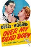 Over My Dead Body 1942