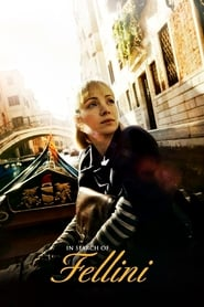 Ver In Search of Fellini (2017) Online Gratis