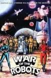 La guerra dei robot 1978