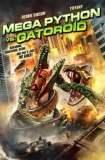 Mega Python vs. Gatoroid 2011