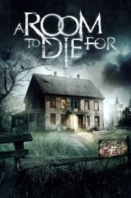 Ver A Room to Die For (2017) Online Gratis