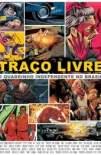 Traço Livre: o Quadrinho Independente no Brasil (2018)