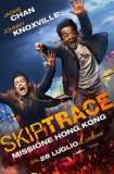 Skiptrace - Missione Hong Kong 2016