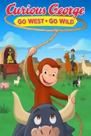 Portada Curious George: Go West, Go Wild