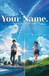 Your Name. - Gestern, heute und für immer 2016