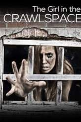 The Girl in the Crawlspace 2018