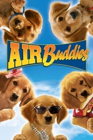 Air Buddies 2006 Movie BluRay Dual Audio Hindi Eng 250mb 480p 800mb 720p 2GB 6GB 1080p
