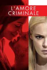 L'amore criminale 2017
