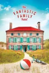 The Fantastic Family Hotel 2017