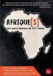 Afrique(s), une autre histoire du XXème siècle
