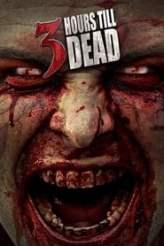3 Hours till Dead 2017