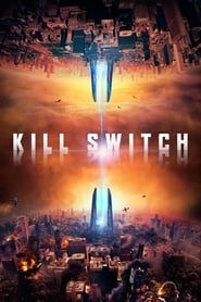 Ver Kill Switch (2017) Online Gratis