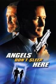 Angels Don't Sleep Here