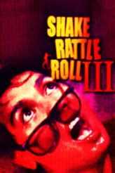 Shake, Rattle & Roll III 1991