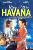 Cosas que dejé en la Habana 1998