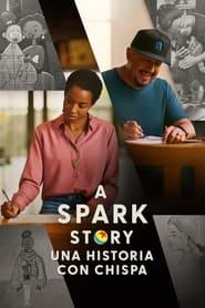 A Spark Story: una historia con chispa